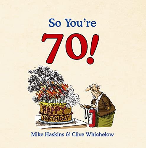So You're 70!: A Handbook for Super Seniors (Hardcover)