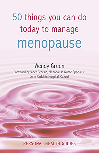 9781840247206: 50 Things You Can Do Today to Manage Menopause (Personal Health Guides)