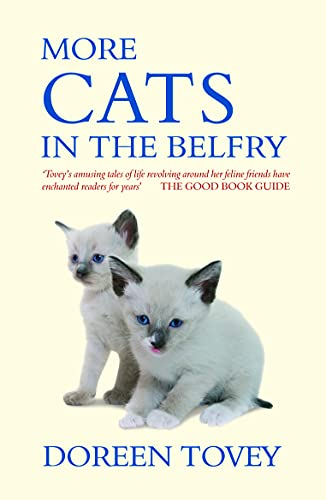More Cats in the Belfry (Doreen Tovey): Tovey, Doreen