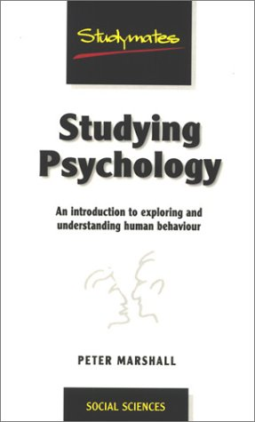 9781840251029: Studying Psychology: An Introduction to Exploring and Understanding Human Behavior (Studymates)
