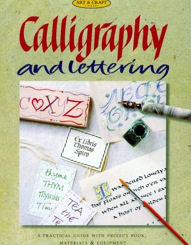 Calligraphy and Lettering [The Art and Craft: Claire Secrett