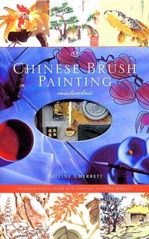 Chinese Brush Painting (Masterclass): Cherrett, Pauline