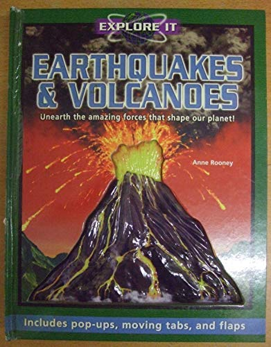 Earthquakes and Volcanoes (Explore it): Anne Rooney