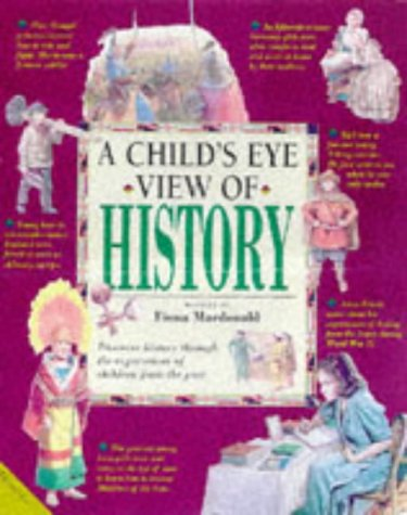9781840280111: A Child's Eye View of History