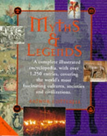 Illustrated Encyclopaedia of Myths and Legends (1840280298) by Cotterell, Arthur