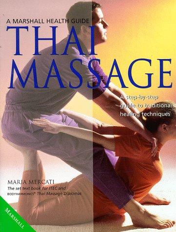 9781840280722: Thai Massage (Marshall Health Guides)