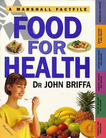 9781840280951: Food for Health (Marshall Factfile)