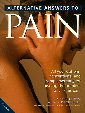 9781840280975: Alternative Answers to Pain