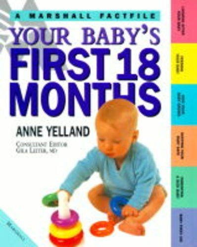 9781840281415: Your Baby's First 18 Months (Marshall Factfile)