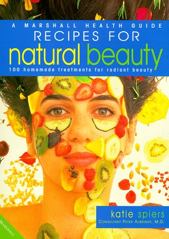 9781840281668: Recipes for Natural Beauty (Marshall health guides)