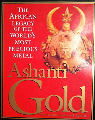 9781840282757: Ashanti Gold the African Legacy of the W
