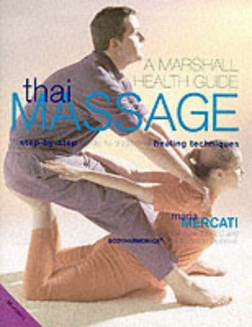 9781840283723: Thai Massage (Marshall Health Guides)