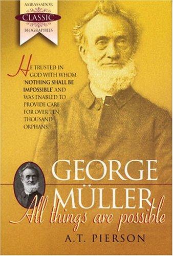 9781840300581: George Muller (Ambassador Classic Biographies)