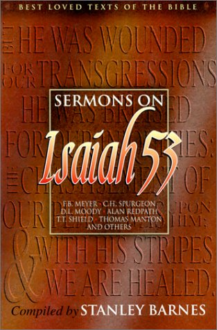 9781840300789: Sermons on Isaiah 53 (Best Loved Texts of the Bible)