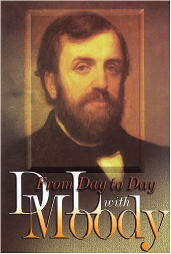 9781840301076: From Day to Day with D. L. Moody