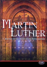 9781840301410: Martin Luther: A Journey to the Heart of the Reformation [VHS]