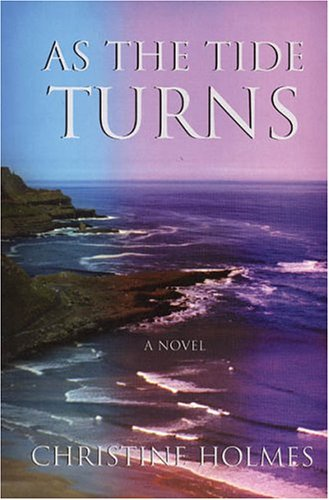 As the Tide Turns: Holmes, Christine