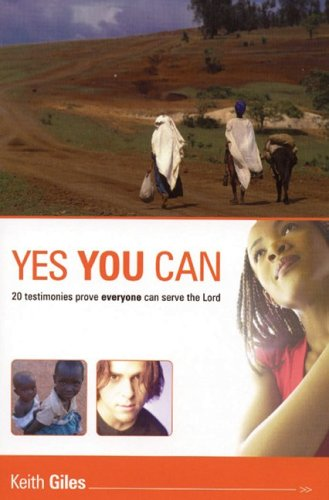 9781840301618: Yes You Can!: 20 Testimonies Prove Everyone Can Serve the Lord