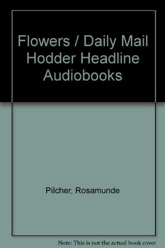 9781840321845: Flowers / Daily Mail Hodder Headline Audiobooks
