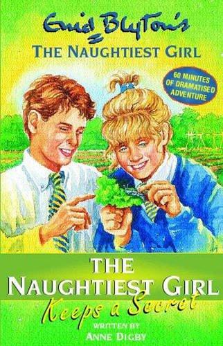 9781840325485: The Naughtiest Girl Keeps a Secret