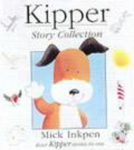 9781840325553: Kipper Story Collection