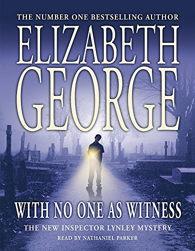 With No One as Witness: George, Elizabeth