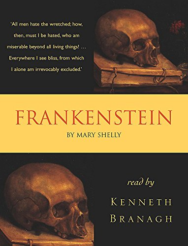 Frankenstein (Classic audios): Mary Shelley
