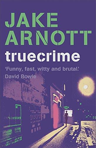 Truecrime: Arnott, Jake