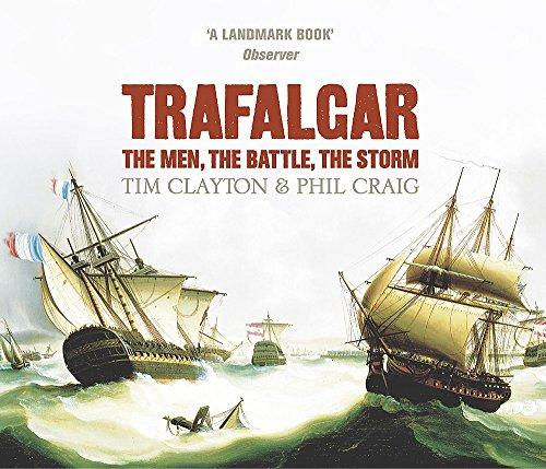 9781840329582: Trafalgar: The men, the battle, the storm