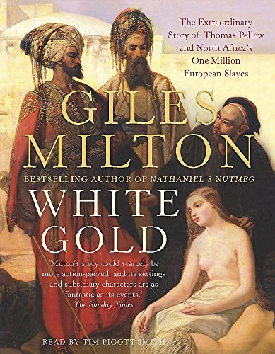 White Gold (1840329599) by Giles Milton