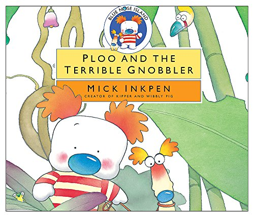 9781840329889: Ploo and the Terrible Gnobbler (Blue Nose Island)