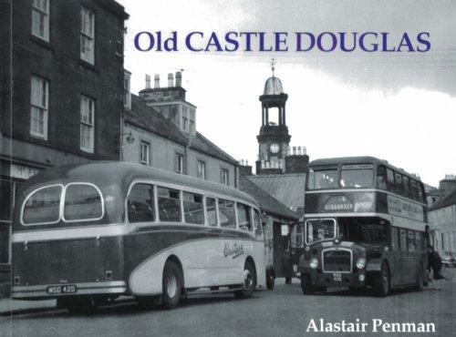 Old Castle Douglas: Penman, Alastair