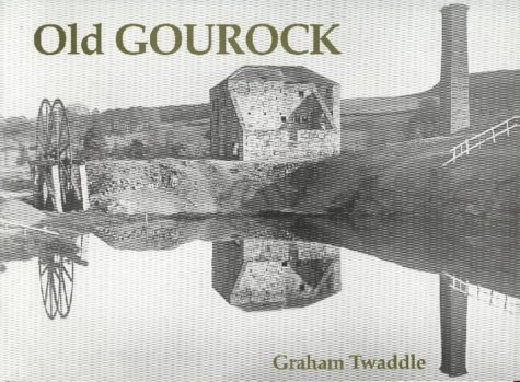 9781840330649: Old Gourock