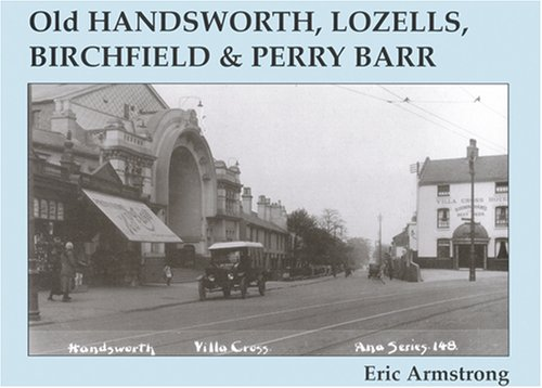 9781840330755: Old Handsworth, Lozells, Birchfield and Perry Barr