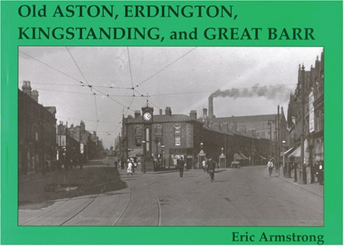 Old Aston, Erdington, Kingstanding and Great Barr: Armstrong, Eric