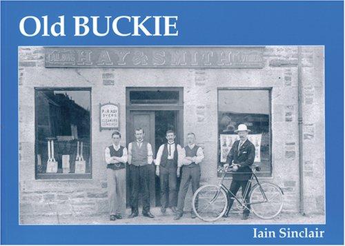 Old Buckie: Sinclair, Iain