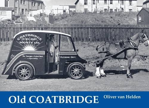 9781840331165: Old Coatbridge