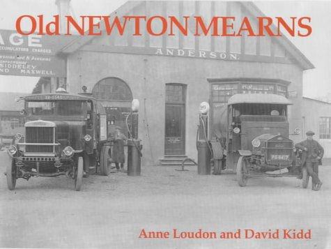 Old Newton Mearns: Loudon, Anne; Kidd, David