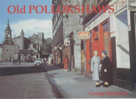 Old Pollokshaws: Rountree, George