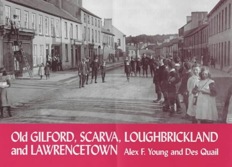 9781840332292: Old Gilford, Scarva, Loughbrickland and Lawrencetown