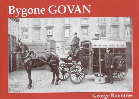 Bygone Govan: George Rountree