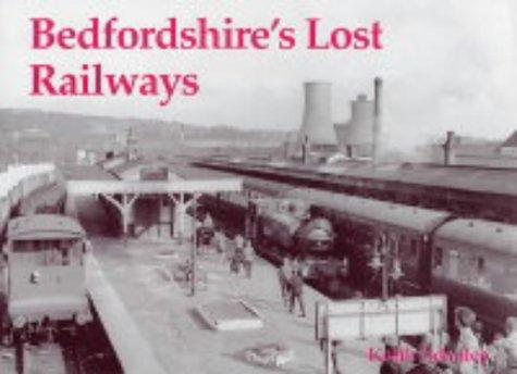 Bedfordshire's Lost Railways: Scholey, Keith