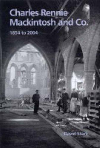 9781840333237: Charles Rennie Mackintosh and Co., 1854 to 2004