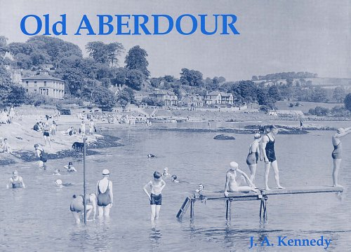 Old Aberdour: Kennedy, J.A.