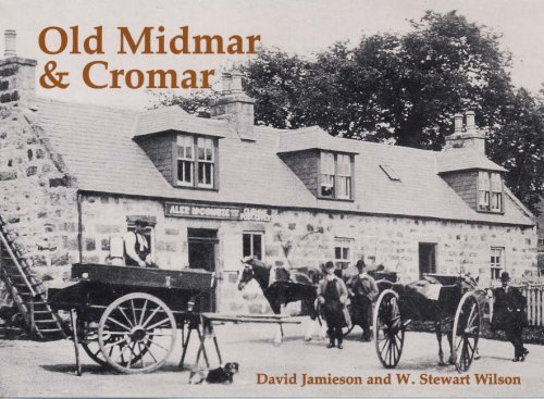 Old Midmar and Cromar: with Torphins and Lumphanan (9781840333787) by David Jamieson; W. Stewart Wilson
