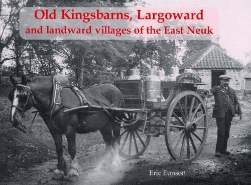 Old Kingsbarns, Largoward and the Landward Villages of the E: Eunson, Eric