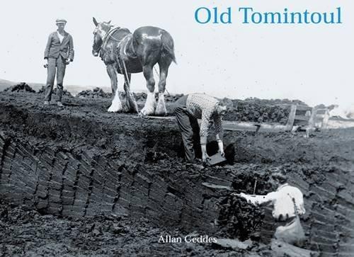 9781840334296: Old Tomintoul: Strathaven, Glenlivet and the Lecht