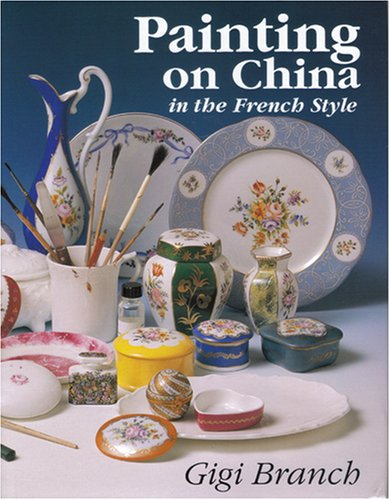 9781840334326: Painting on China in the French Style