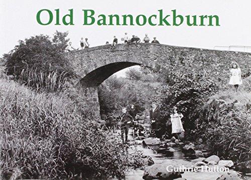 Old Bannockburn: Hutton, Guthrie