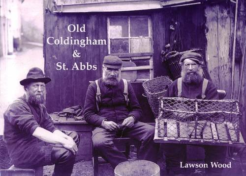 Old Coldingham and St. Abbs: Wood, Lawson